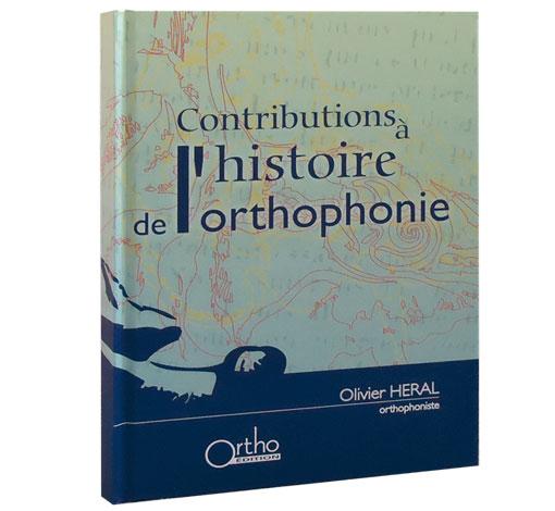 Contributions à l'histoire de l'orthophonie