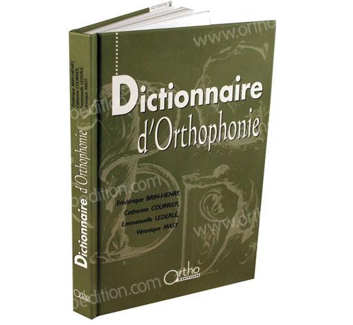 Dictionnaire d'orthophonie - 3ème édition