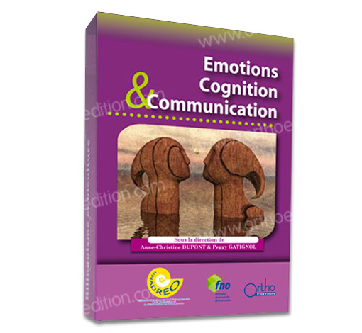 Emotions Cognition & Communication : Actes 2014