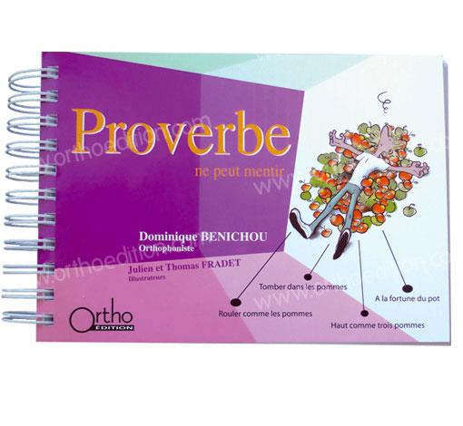 Proverbe ne peut mentir