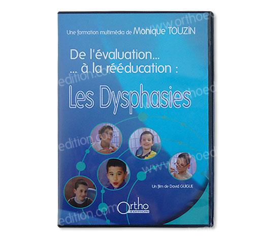 Les dysphasies, de l'évaluation à la rééducation