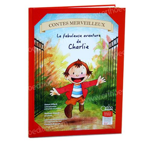 La fabuleuse aventure de Charlie