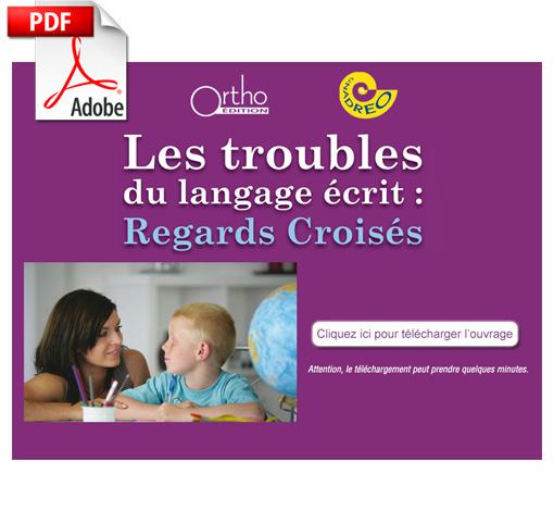 Langage écrit - Regards croisés : Actes 2011 (pdf)