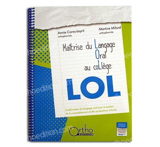 LOL, maîtrise du langage oral au collège