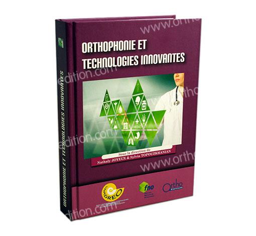 Orthophonie et technologies innovantes : Actes 2016