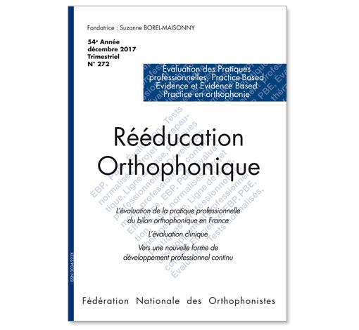 N° 272 - Évaluation des Pratiques Professionnelles, Practice-Based Evidence et Evidence Based Practice en orthophonie
