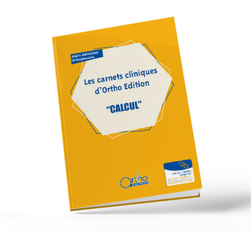 Calcul (Les carnets cliniques d'Ortho Edition)