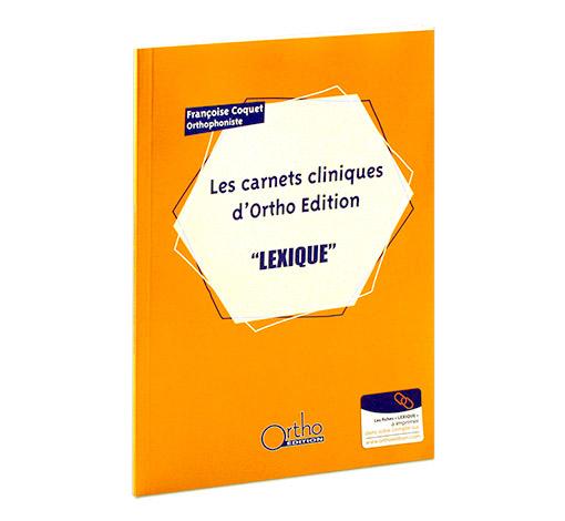Lexique (Carnets cliniques d'Ortho Edition)