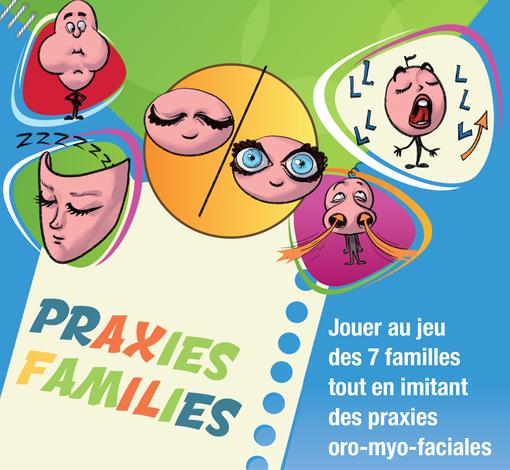 Praxies Families