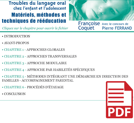 Troubles du langage oral chez l'enfant et l'adolescent : Matériels, méthodes et techniques de rééducation (pdf)