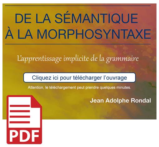 De la sémantique à la morphosyntaxe (pdf)