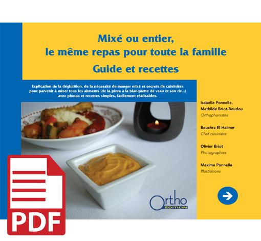 Mixé ou entier, le même repas pour toute la famille (pdf)